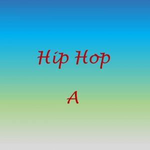 hip hop A